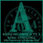 Blogging from A to Z Challenge – A is for…
