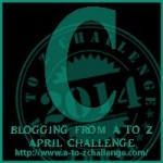 Blogging from A to Z Challenge – C is for…
