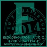 Blogging from A to Z Challenge – F is for…