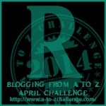 Blogging from A to Z Challenge – R is for…