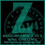 Blogging from A to Z Challenge – Z is for…