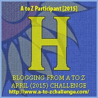 Blogging from A to Z April (2010) Challenge - H
