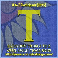 Blogging from A to Z April (2010) Challenge - T