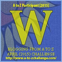 Blogging from A to Z April (2010) Challenge - W