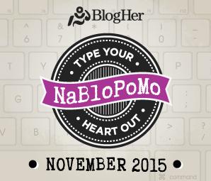 NaBloPoMo November 2015
