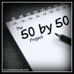 The 50 by 50 Project: Progress Report #8