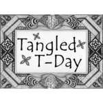Tangled T-Day No. 10